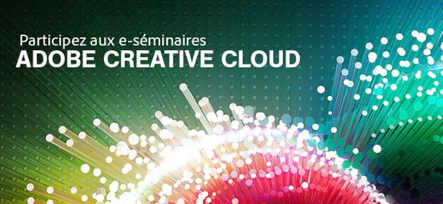Participez aux e-séminaires Adobe Creative Cloud